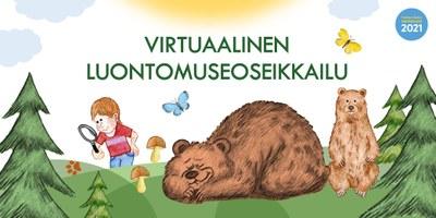 Virtuaalinen Luontomuseoseikkailu -oppimispaketti Moniviestimessä